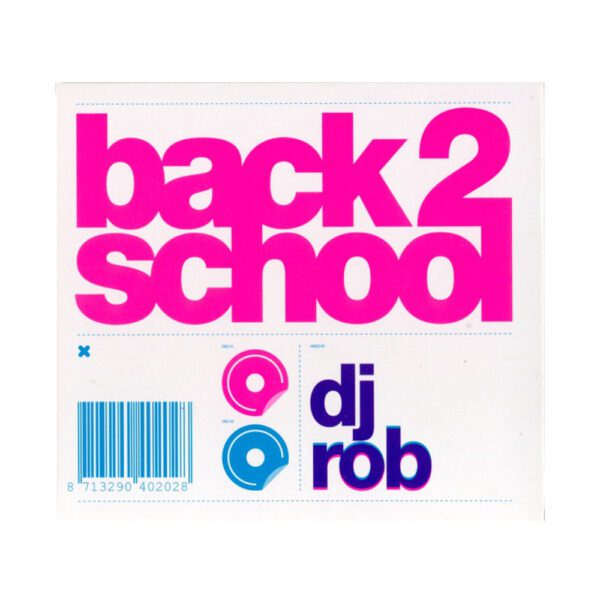 DJ Rob CD Back 2 School early gabber music from Rotterdam